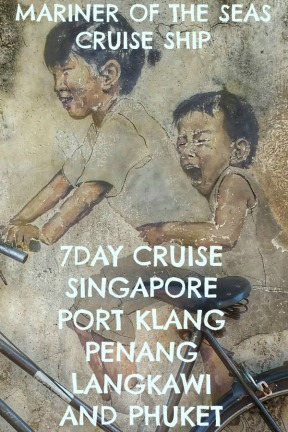 Cruising around Asia on the Mariner of the Seas. Ship and port reviews. #singapore #malaysia #thailand #phuket #penang #langkawi #paul #carole #love #travel #cruise #royal #Caribbean #mariner #seas