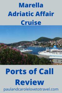 Marella Adriatic Affair cruise port review