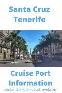 Santa Cruz Cruise Port Information Tenerife Spain #SantaCruz #Tenerife #Spain #cruise #cruising #port #travel