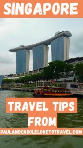 Singapore Pin Paul and Carole travel tips