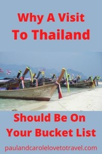 Why a Visit To Thailand should be on your Bucket List