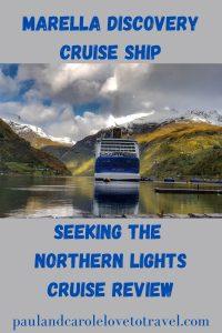 Marella Discovery cruise ship seeking the northern lights