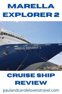 pin Marella Explorer 2 cruise ship review Paul and Carole love to travel pinterest