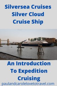Silverseas Silver Cloud Cruise Ship - An Introduction to Expedition Cruising. Find out more about this exciting type of luxury cruising #silverseas #silvercloud #expedition #cruise #cruising #luxury