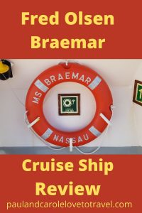 Fred Olsen Braemar Cruise Ship Review Paul and Carole Pin