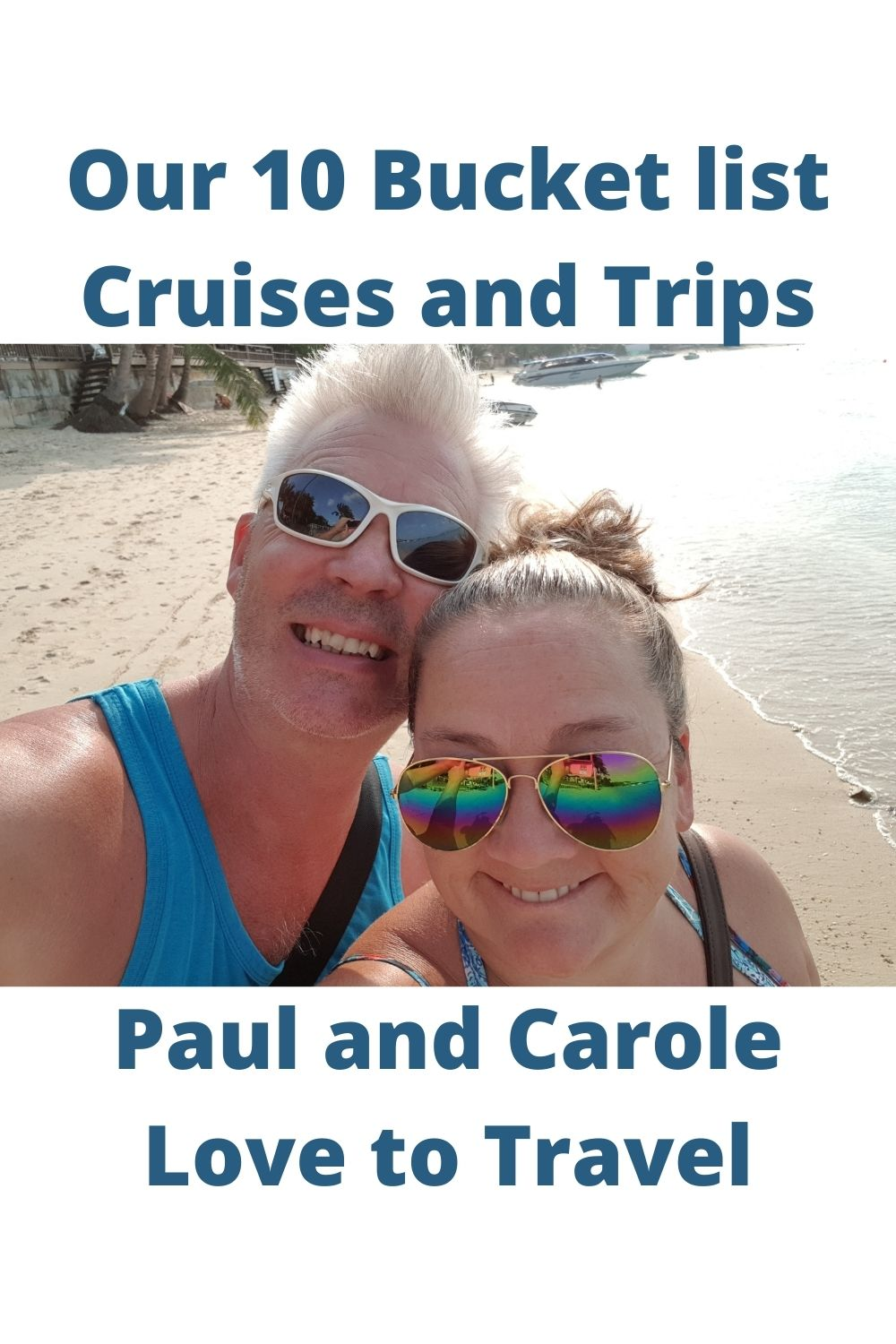 Our 10 Bucket list Cruise and Trips pin