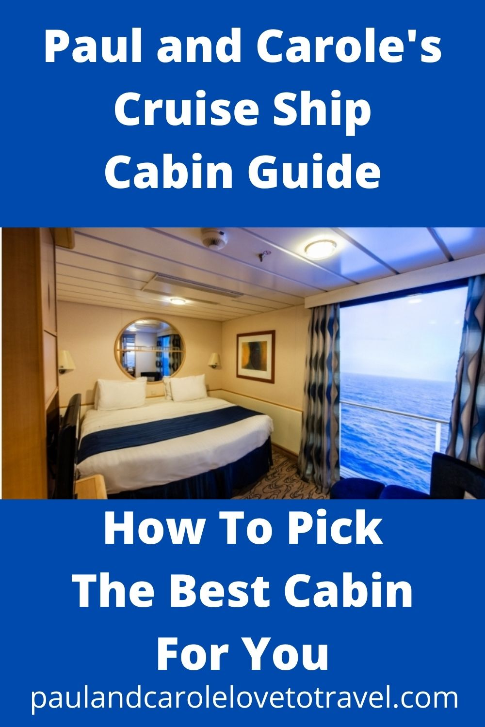 Cruise Ship Cabin Guide How to pick the best one for you!