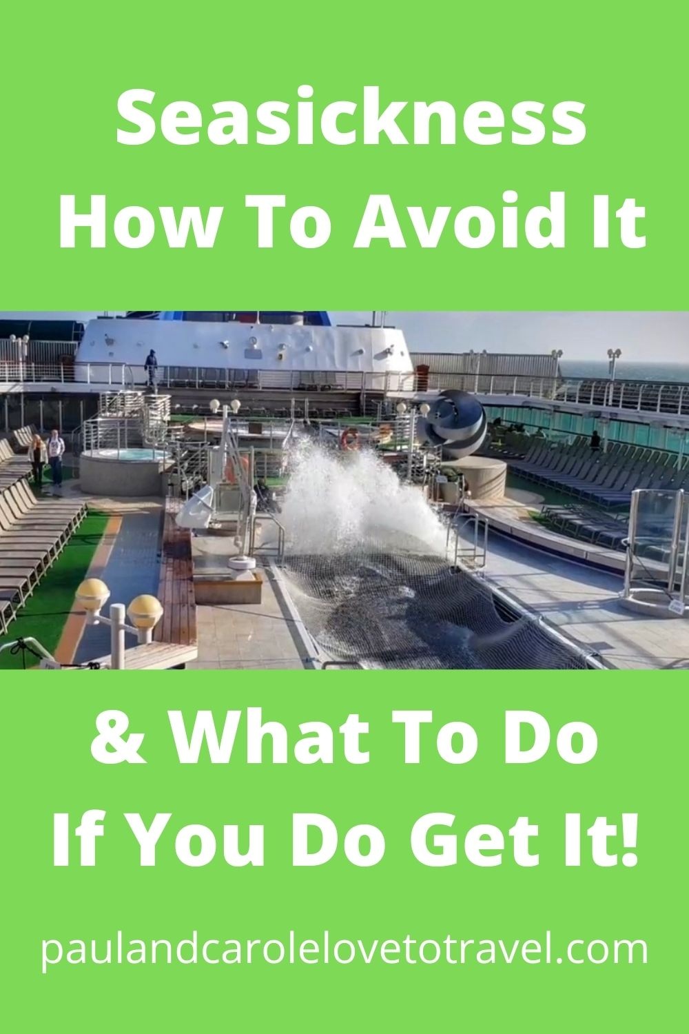 seasickness how to avoid and what to do if you get it Paul and Carole Cruise Cruising
